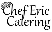 Chef Eric Catering