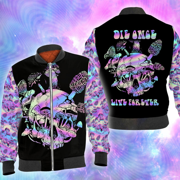 Die once live forever 3D All Over Printed Shirt, Sweatshirt, Hoodie, Bomber Jacket Size S - 5XL