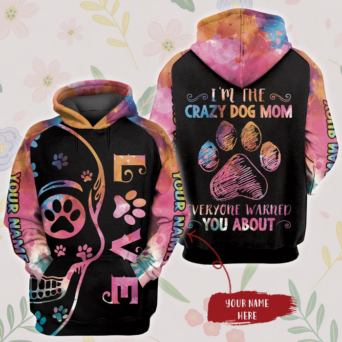 I'm the crazy dog mom custom name 3D All Over Printed Hoodie/ Zip Hoodie Size S - 5XL