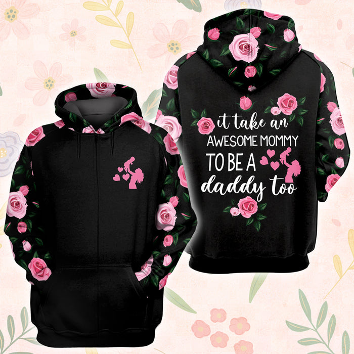 it takes an awesome mommy to be a daddy too 3D All Over Printed Hoodie/ Zip Hoodie Size S - 5XL