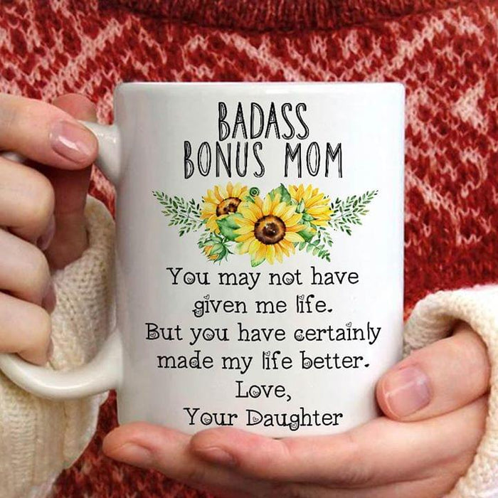 Badass Bonus Mom Made My Life Better Custom Name 11Oz, 15Oz Ceramic Mug