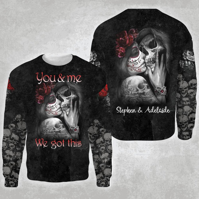 Custom tattooed couple You and me we got this 3D All Over Printed Shirt, Sweatshirt, Hoodie, Bomber Jacket Size S - 5XL