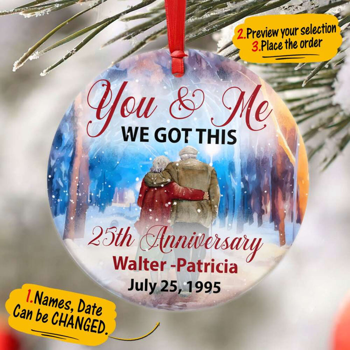 Custom You and me We got this Anniversary Circle Ornament
