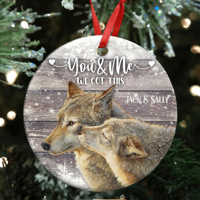 Custom Wolf Couple You And Me We got This Circle Ornament