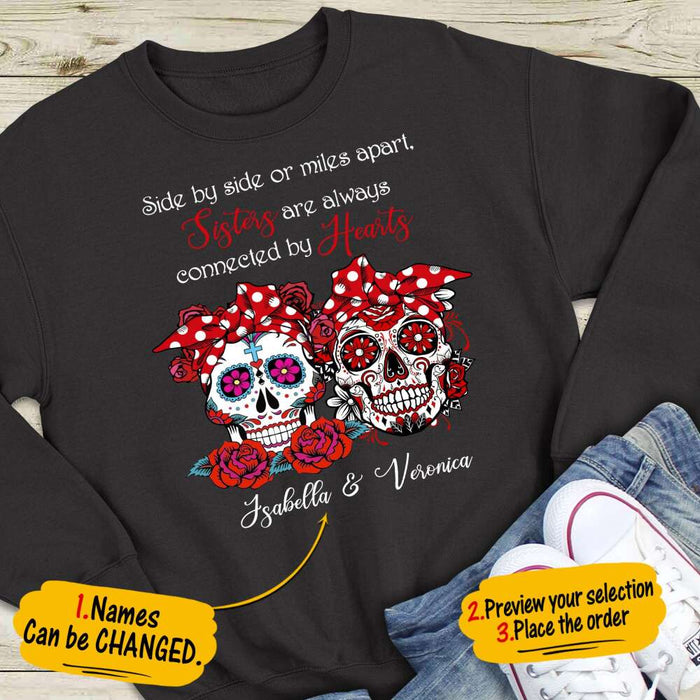 Custom Sisters Are Always Connected By Hearts Front Printed T-Shirt