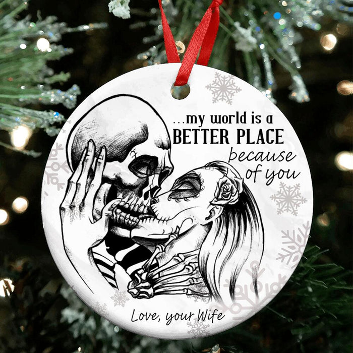 Custom My World Is A Better Place Because Of You Circle Ornament