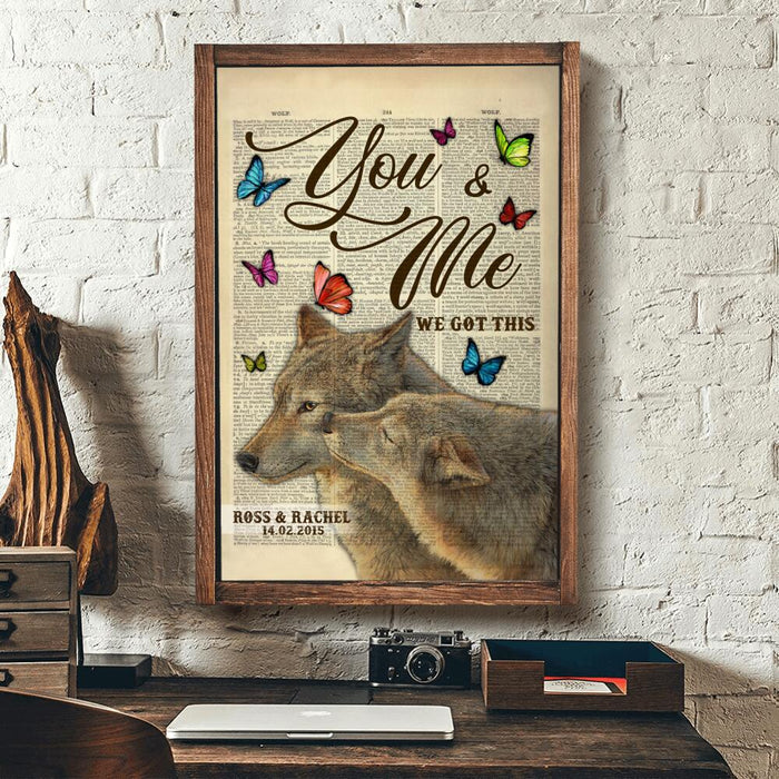 Custom Wolf couple You and me we got this wolf Wall Art Print Poster