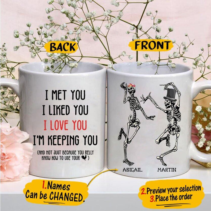Custom I Love You I'm Keeping You 11Oz, 15Oz Ceramic Mug 11Oz, 15Oz Ceramic Mug