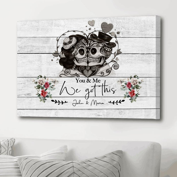 Custom You And Me We Got This Canvas Wall Art