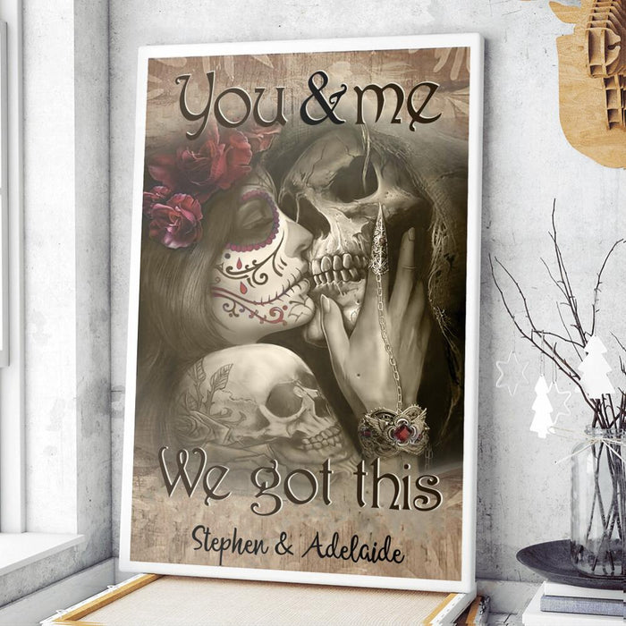 Custom tattooed couple You and me we got this Vertical Poster