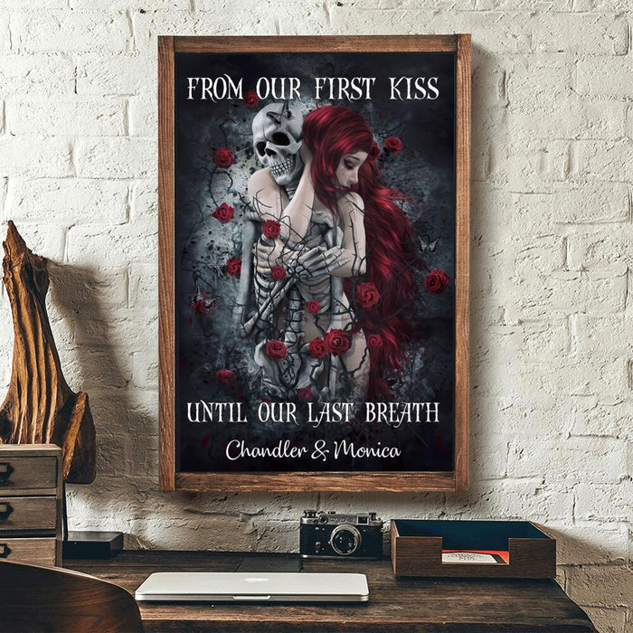 Custom From our first kiss Until our last breath Wall Art Print Poster