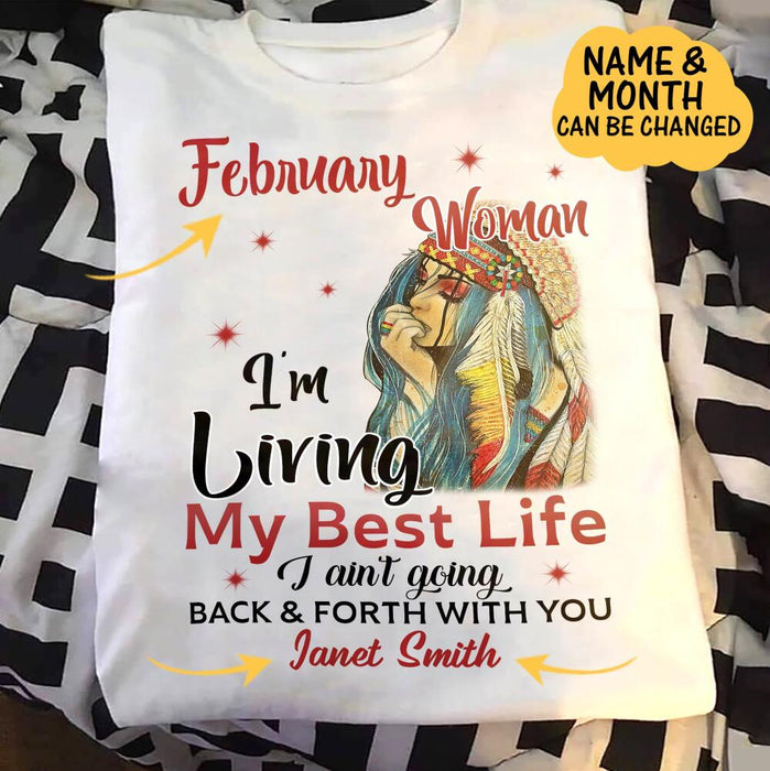 Custom Native Woman I'm Living My Best Life Front Printed T-Shirt