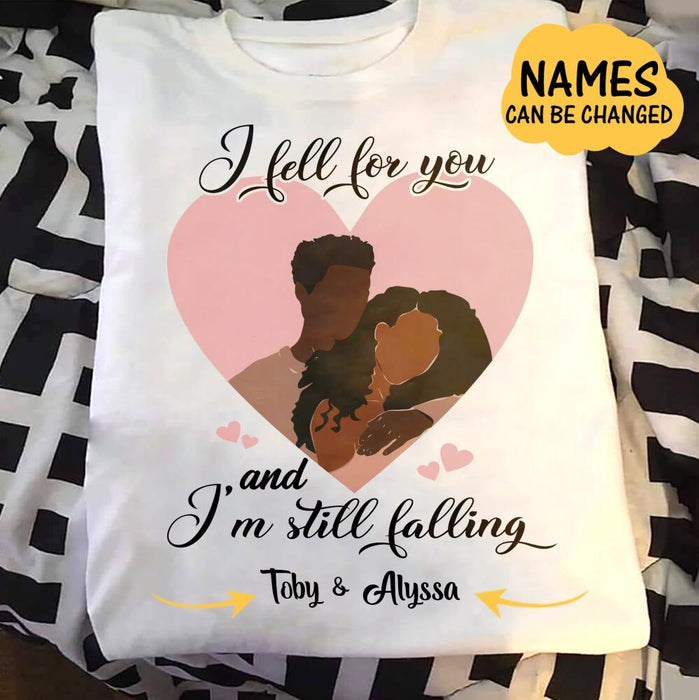 Custom Valentine I fell for you and i'm still falling Front Printed T-Shirt