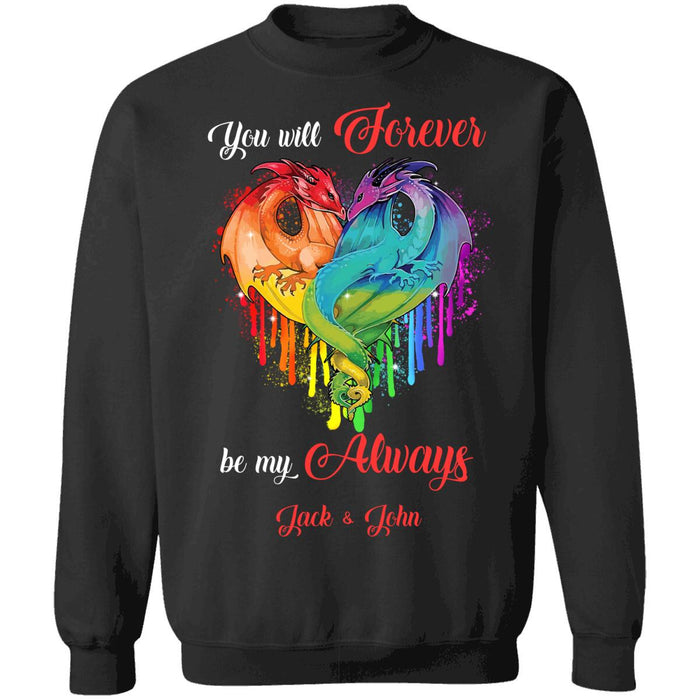 Custom You Will Forever Be My Always Front Printed T-Shirt