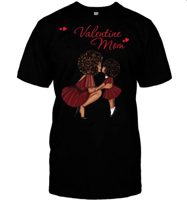 Custom My Valentine Calls Me Mom Front Printed T-Shirt