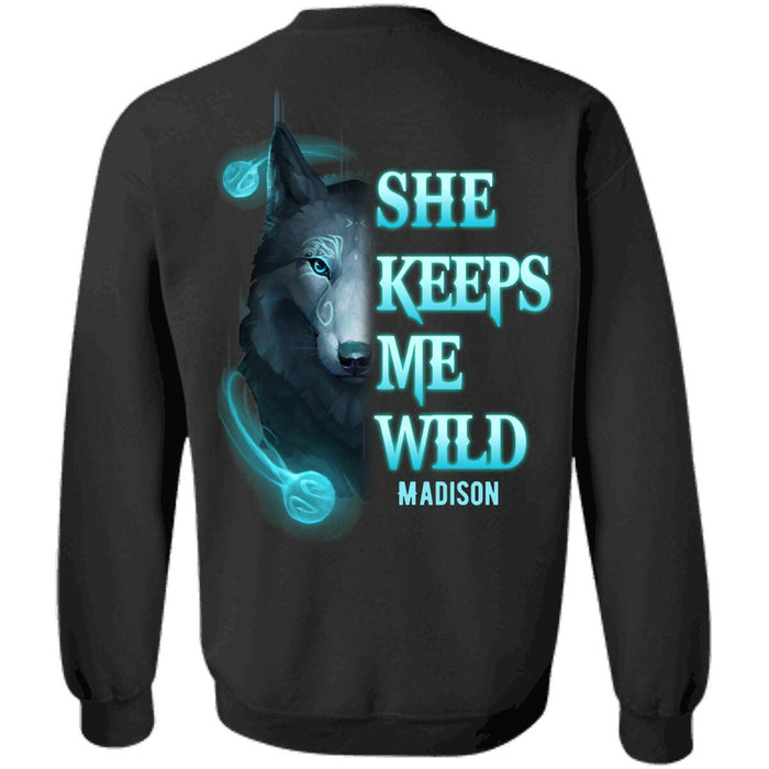 Custom She Keeps Me Wild Front Printed T-Shirt