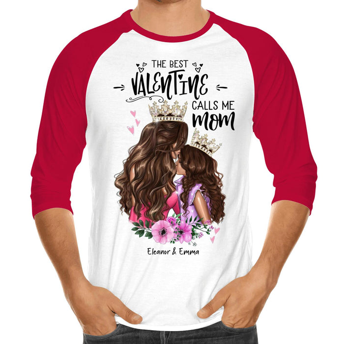 Custom The Best Valentine Calls Me Mom Front Printed T-Shirt