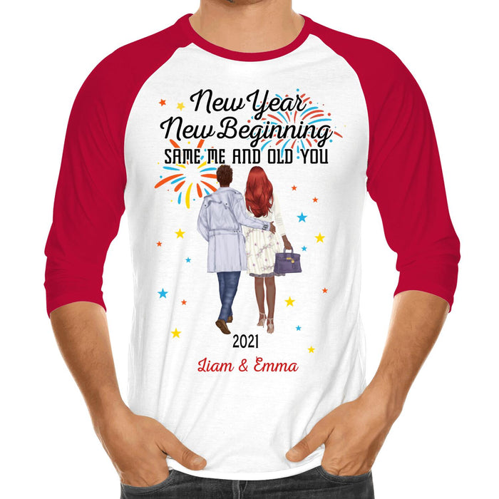 Custom New Year New Beginning Same Me Old you Front Printed T-Shirt