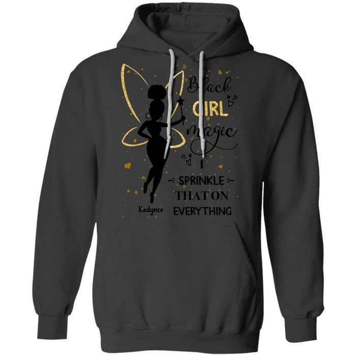 Custom Black Girl Magic I Sprinkle That On Everything Front Printed T-Shirt