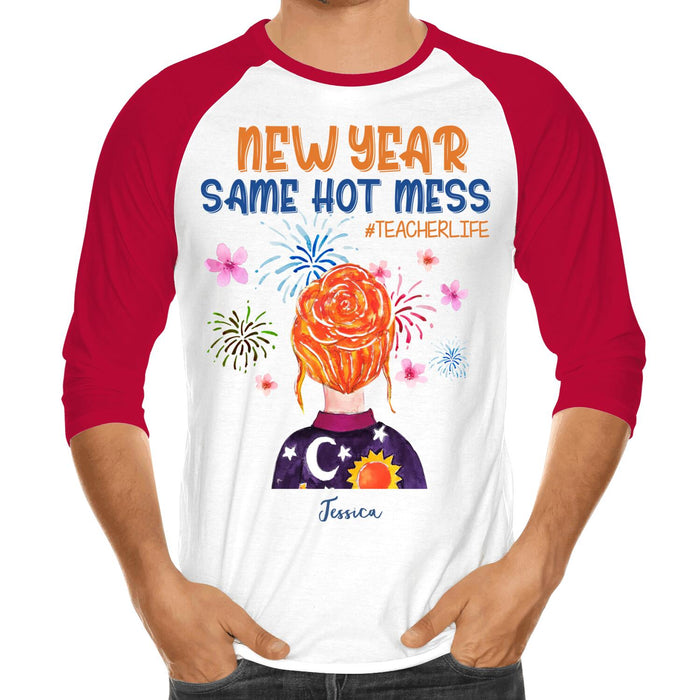 Custom Teacher Same Hot Mess Front Printed T-Shirt