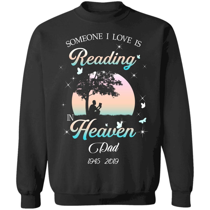 Custom Someone I Love Is Reading In Heaven Front Printed T-Shirt
