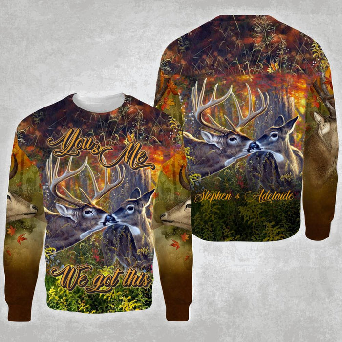Custom Deer Couple You And Me We got This 3D All Over Printed Shirt, Sweatshirt, Hoodie, Bomber Jacket Size S - 5XL