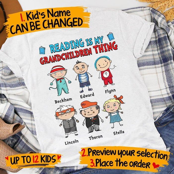 Custom Reading Is My Grandchildren Thing Front Printed Shirt
