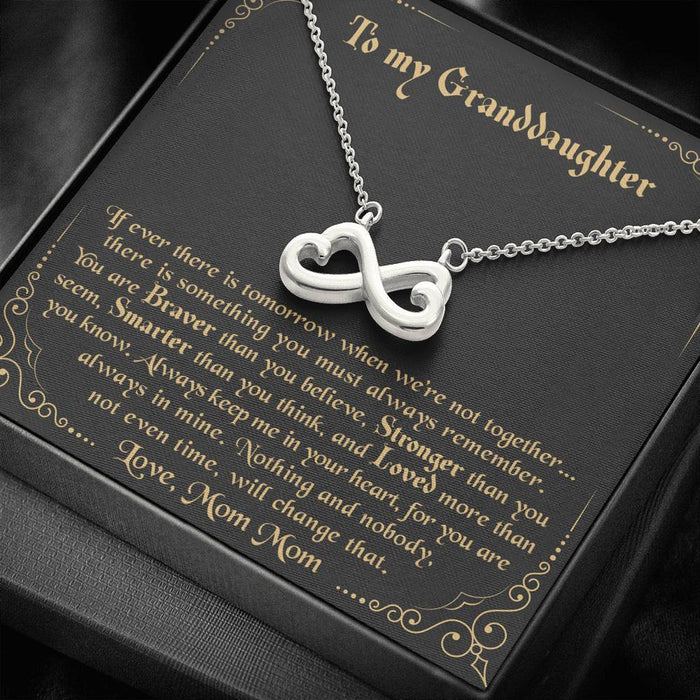 To my Granddaughter - Always keep me in your heart Love Mom Mom Infinity Heart pendant