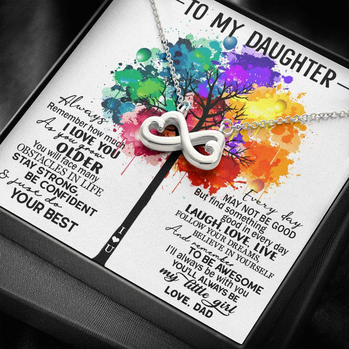 To my Daughter Always Remember How much I love you Love Dad Infinity Heart Pendant