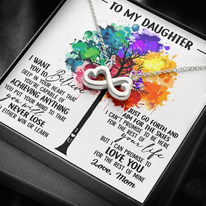 to-my daughter i want you to believe deep in your heart love Mom Infinity Heart Pendant