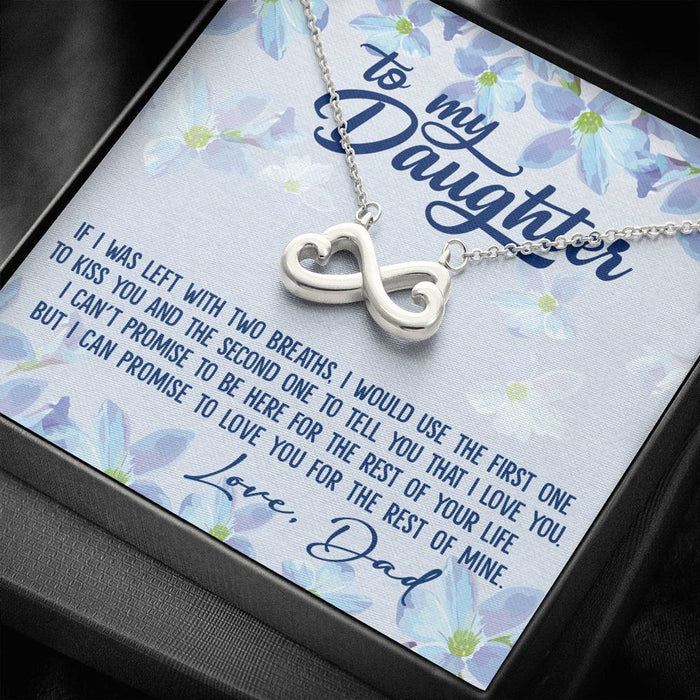 To My Daughter - I Promise To Love You for The Rest of My Life 2 Infinity Heart Pendant