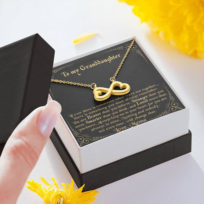 To my Granddaughter - Always keep me in your heart Love Mema Infinity Heart pendant