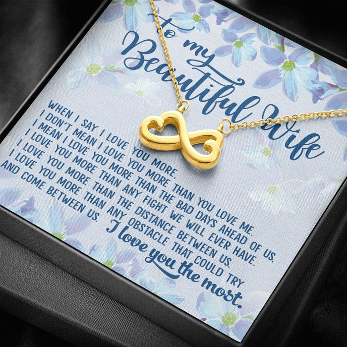 To my Beautiful Wife I love you the most Infinity Heart Pendant