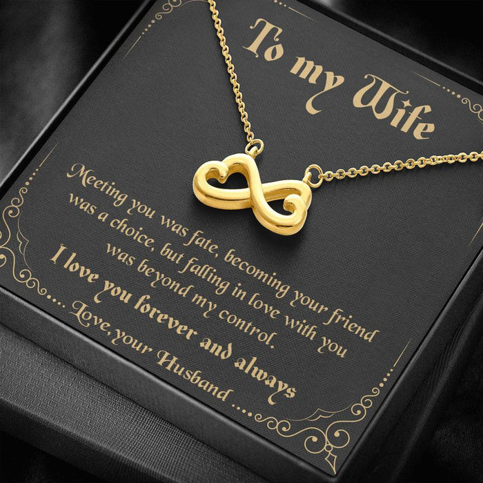 To my Wife - Meeting you was fate Infinity Heart Pendant