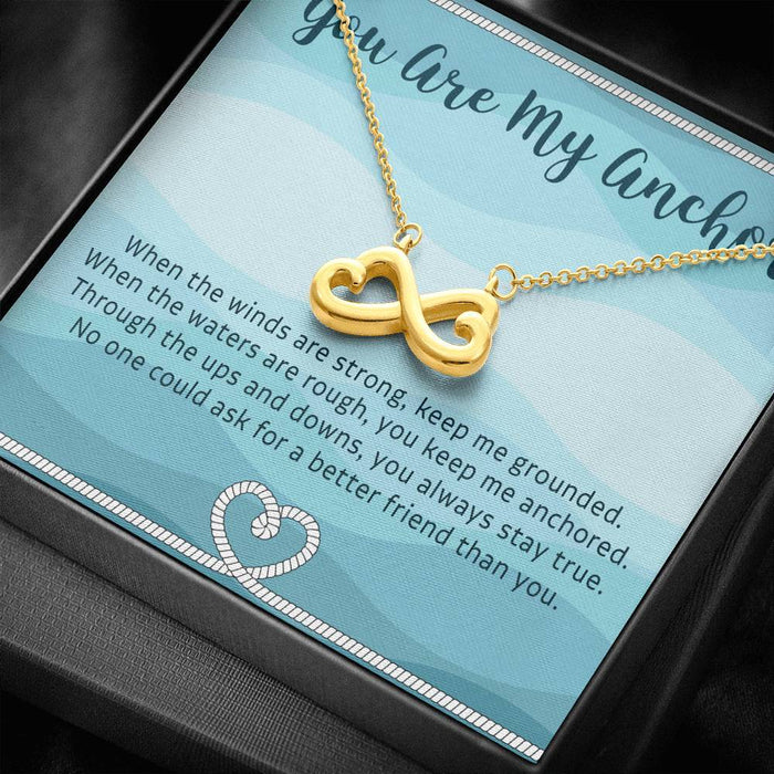 Best Friend Gift - You Are My Anchor Infinity Heart Pendant