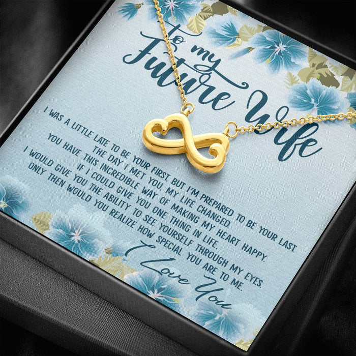 To my Future Wife How Special you are to me Infinity Heart Pendant