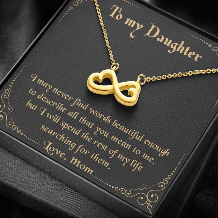 To my Daughter - Never Find The Words Love Mom Infinity Heart Pendant
