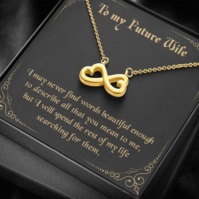 To my Future Wife - Never Find The Words Infinity Heart Pendant