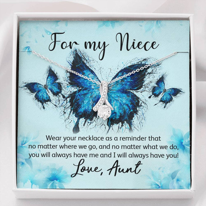 For My Niece You'll Always Have Me Butterfly
