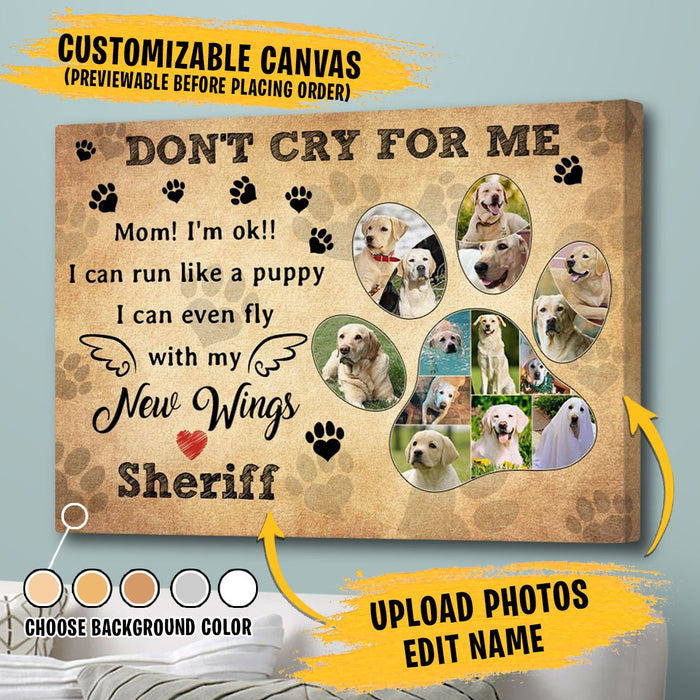 Custom Don't Cry For Me Canvas Wall Art