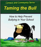 Taming the Bull - Bullying Prevention Program - FREE ** DOWNLOAD ONLY**