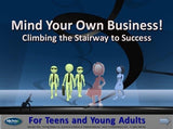 "Mind Your Own Business - Entreprenuer Advice for Young Adults ""DOWNLOAD ONLY"""