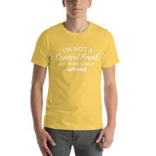 Afbeelding in Gallery-weergave laden, Grappige Tekst T-shirt Unisex | Control Freak Shirt