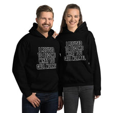 Afbeelding in Gallery-weergave laden, I Refused To Become What You Call Normal Unisex hoodie zwart