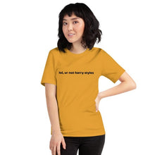 Afbeelding in Gallery-weergave laden, Lol, Ur Not Harry Styles T-shirt geel