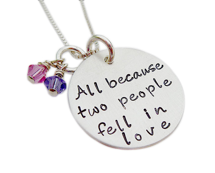 Stamped All Because Two People Fell In Love Hand Stamped Necklace