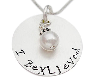 Hand Stamped I Bexlieved Necklace