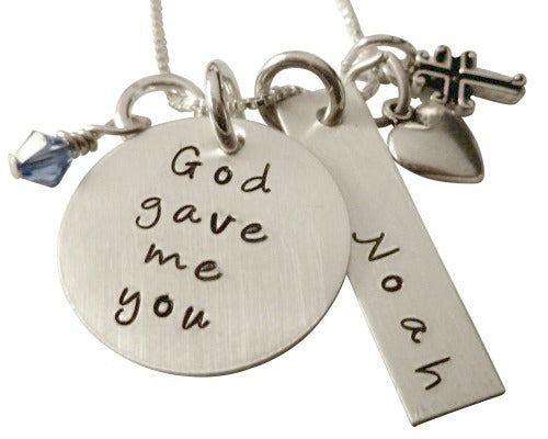 Hand Stamped God Gave Me You with Name