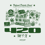 "Unfound Projects Sound ""420 Mix"""