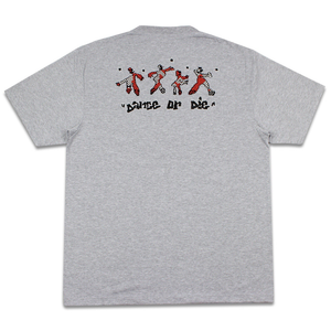 Dance Or Die Tee, Grey